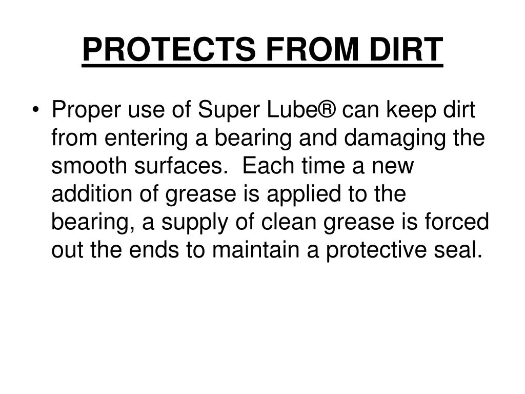 PROTECTS FROM DIRT