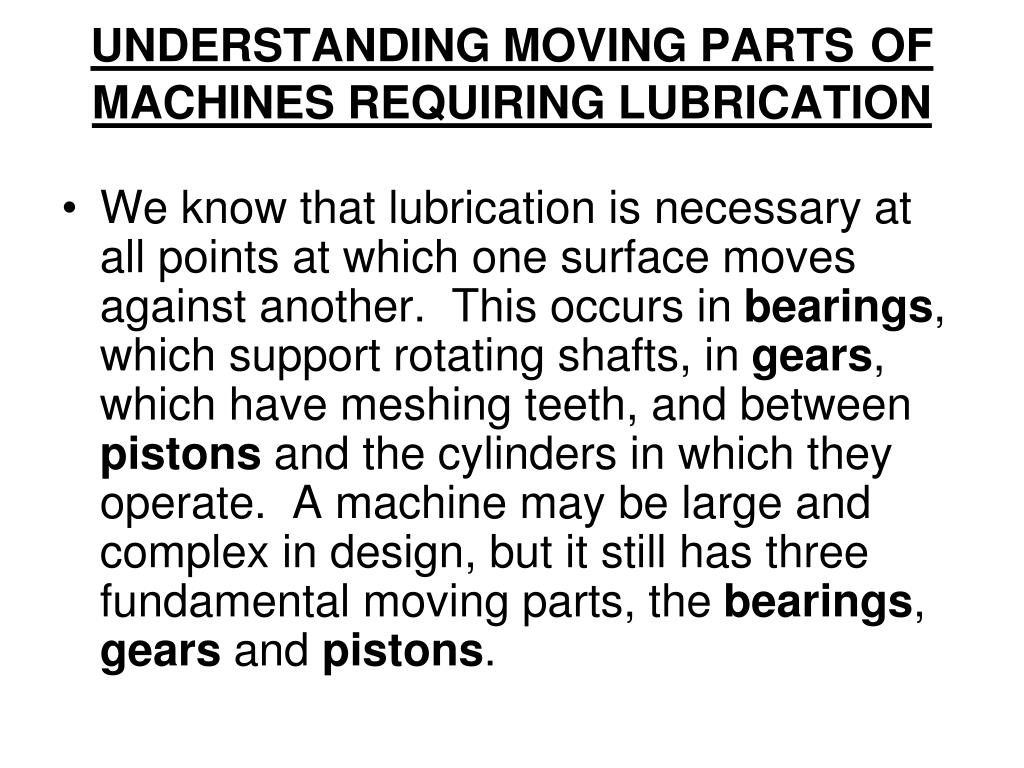 UNDERSTANDING MOVING PARTS