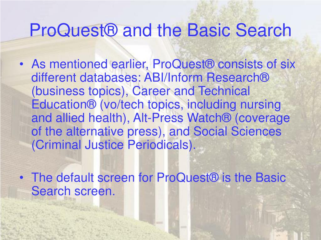 ProQuest® and the Basic Search