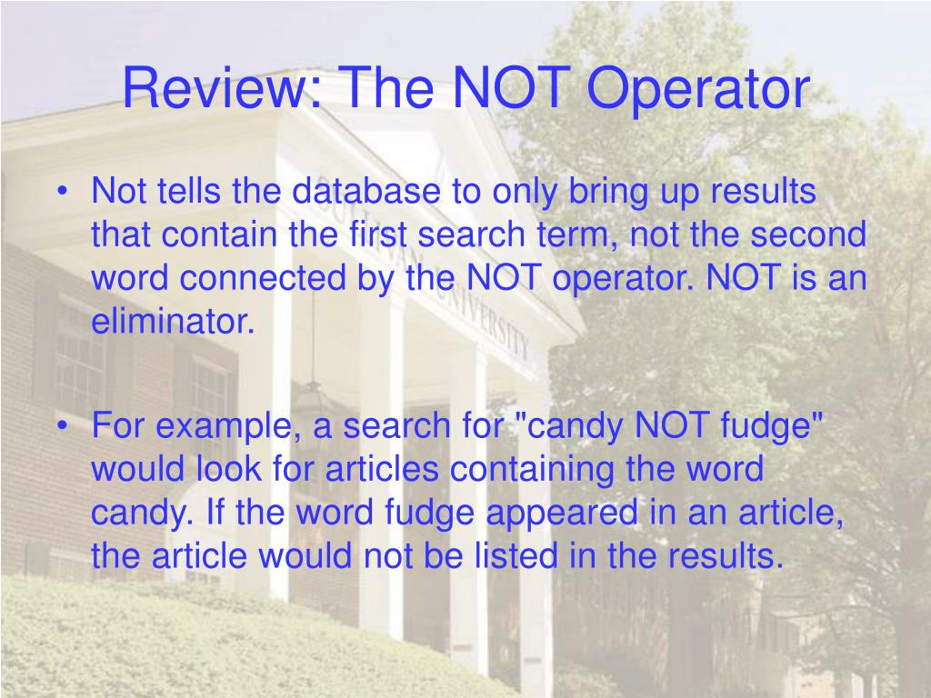 Review: The NOT Operator