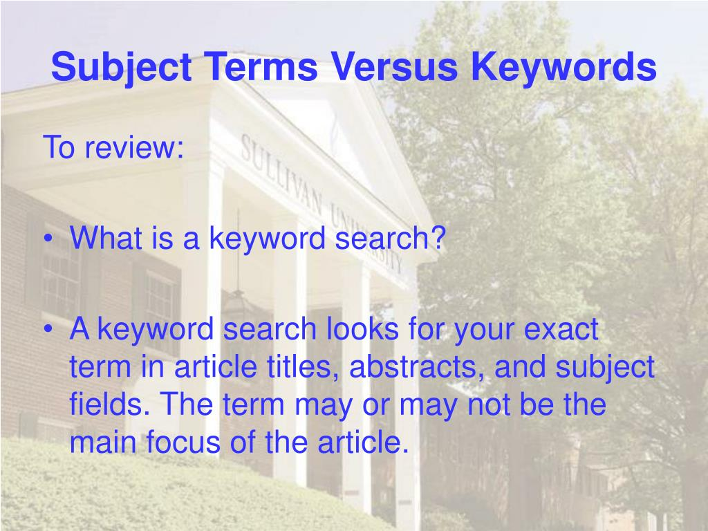 Subject Terms Versus Keywords