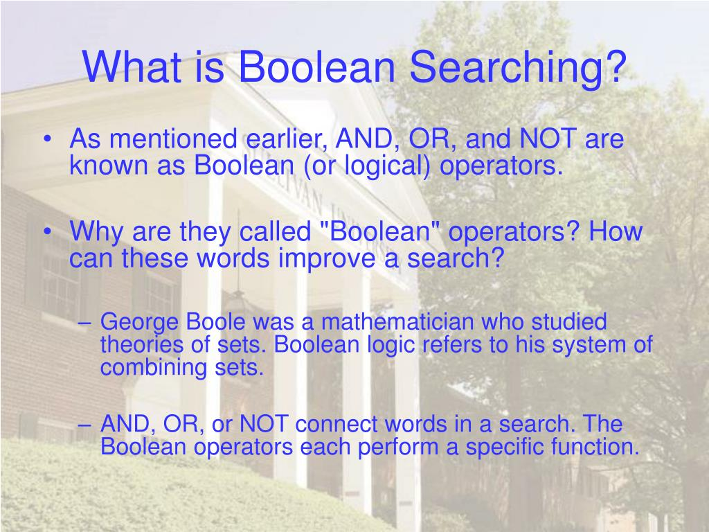 What is Boolean Searching?