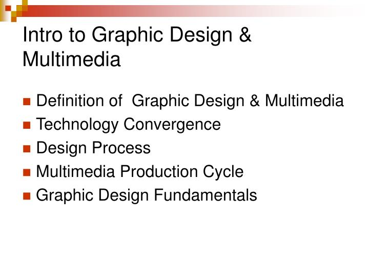 Intro to graphic design multimedia
