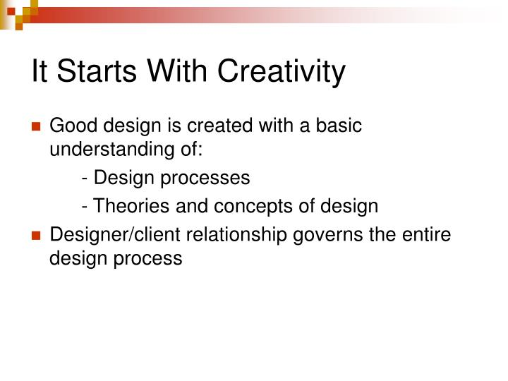 It Starts With Creativity