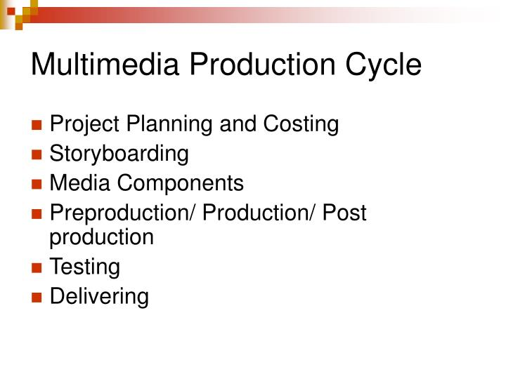 Multimedia Production Cycle