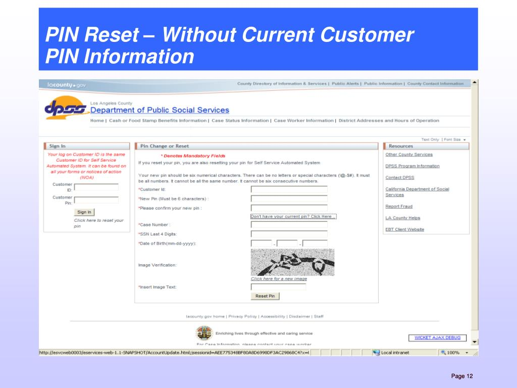 PIN Reset – Without Current Customer       PIN Information
