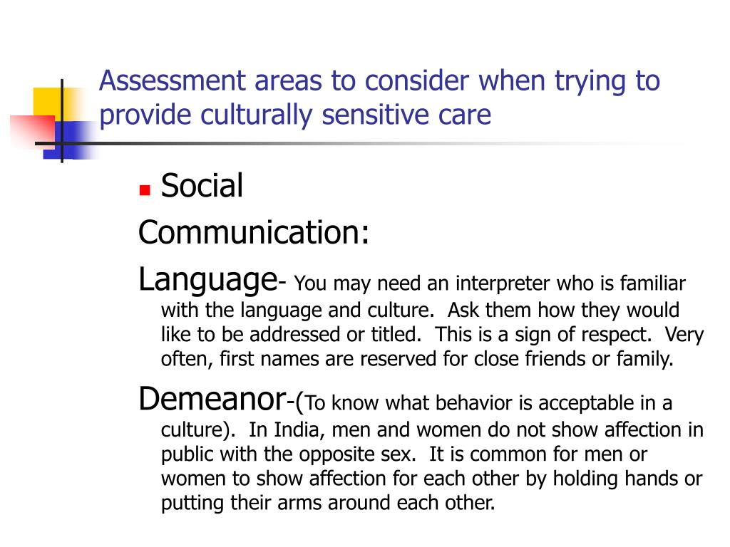 Assessment areas to consider when trying to provide culturally sensitive care