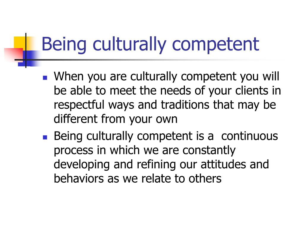 Being culturally competent