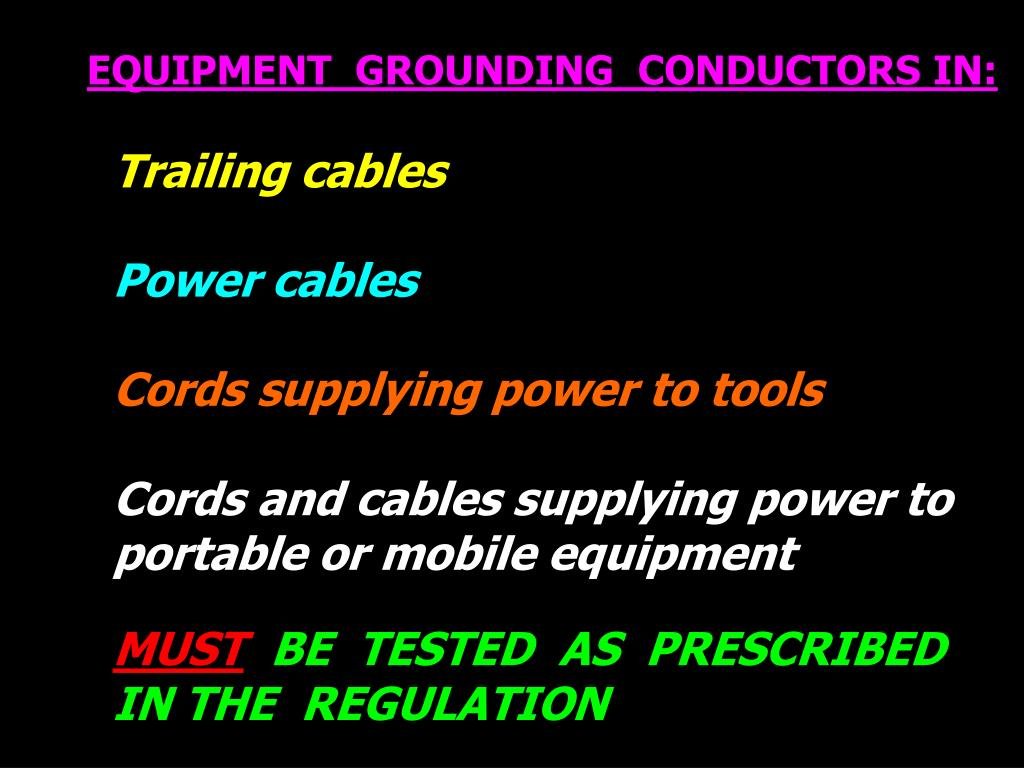 EQUIPMENT  GROUNDING  CONDUCTORS IN: