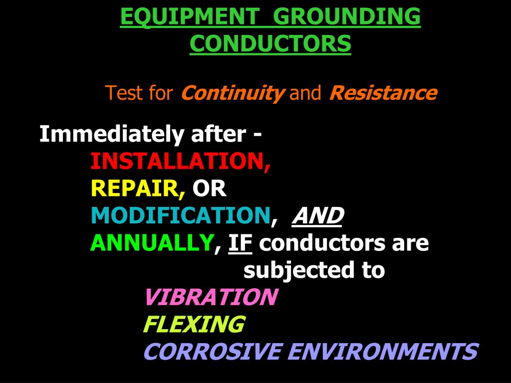 EQUIPMENT  GROUNDING  CONDUCTORS