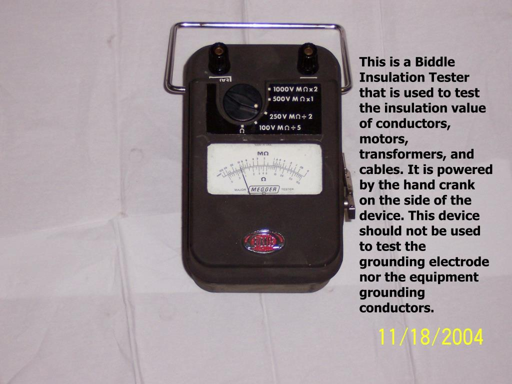 This is a Biddle Insulation Tester that is used to test the insulation value of conductors, motors, transformers, and cables. It is powered by the hand crank on the side of the device. This device should not be used to test the grounding electrode nor the equipment grounding conductors.