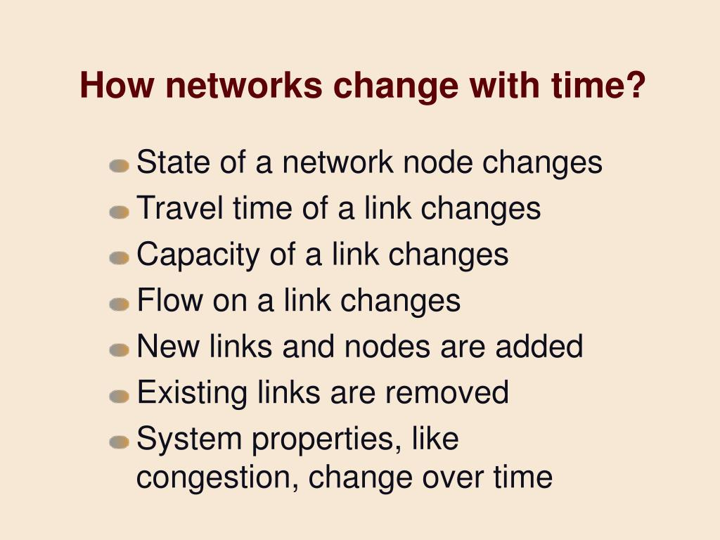 How networks change with time?