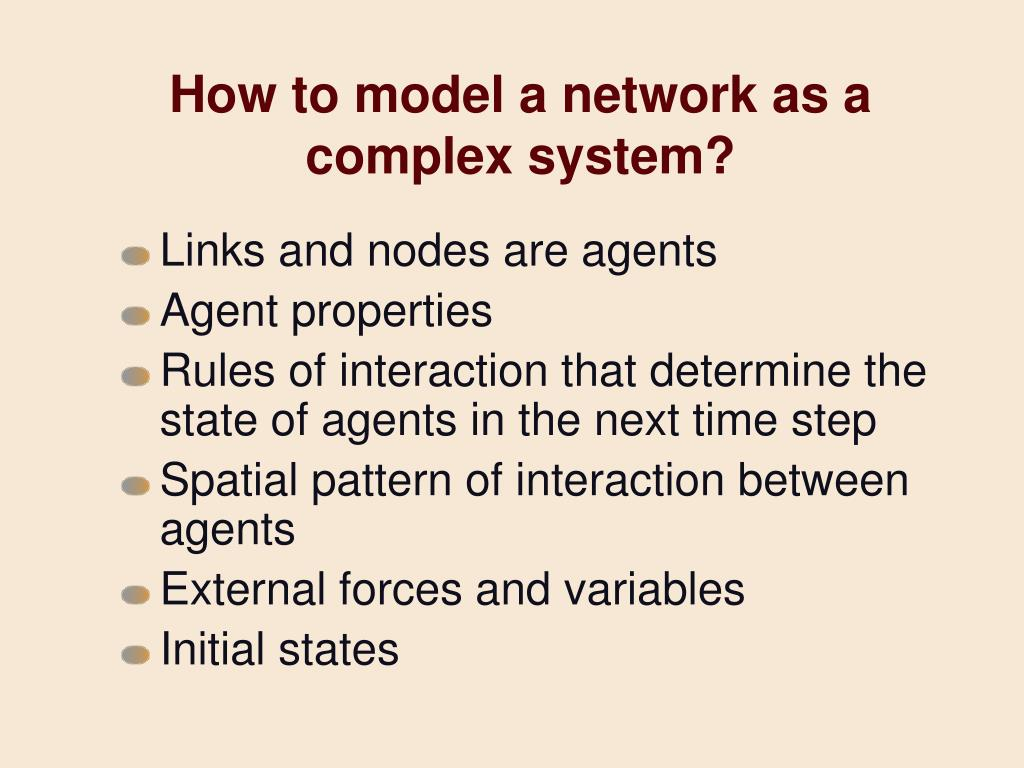 How to model a network as a complex system?