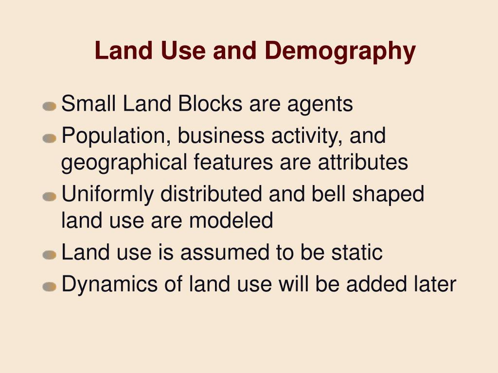 Land Use and Demography