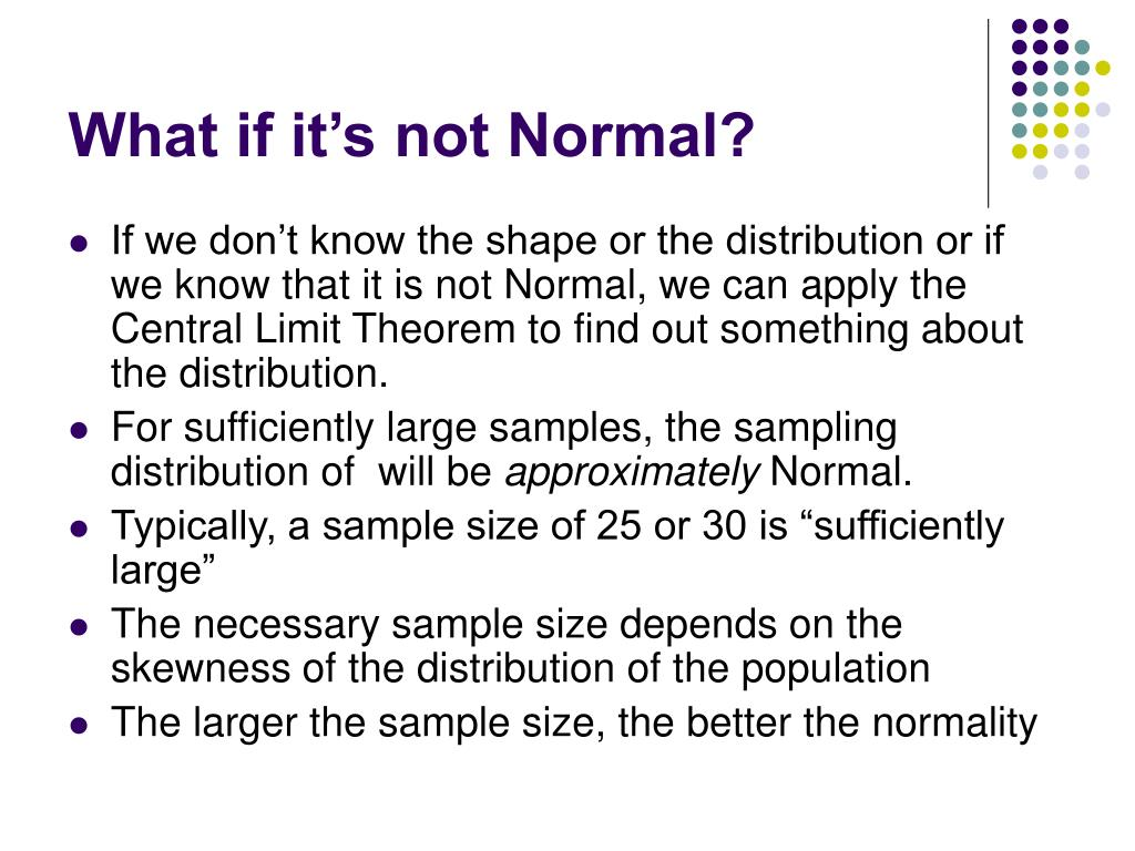 What if it's not Normal?