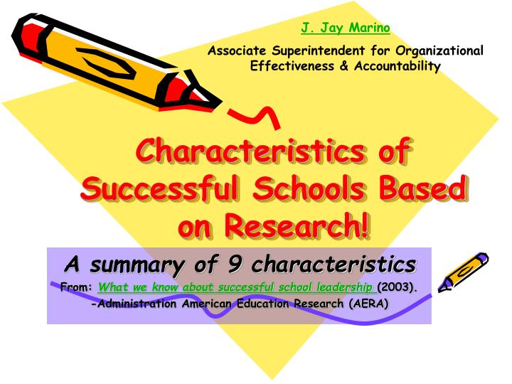 Characteristics of successful schools based on research