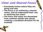 clear and shared focus