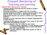 frequent monitoring of teaching and learning18