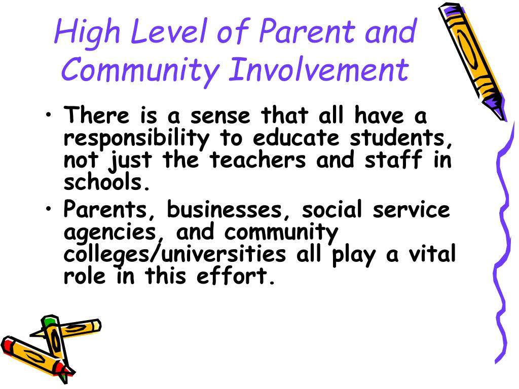 High Level of Parent and Community Involvement