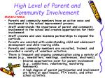 high level of parent and community involvement25