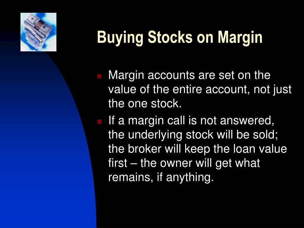 Buying Stocks on Margin