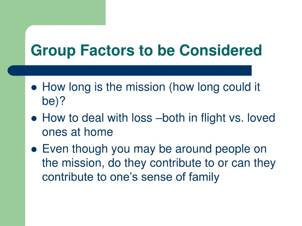 Group Factors to be Considered