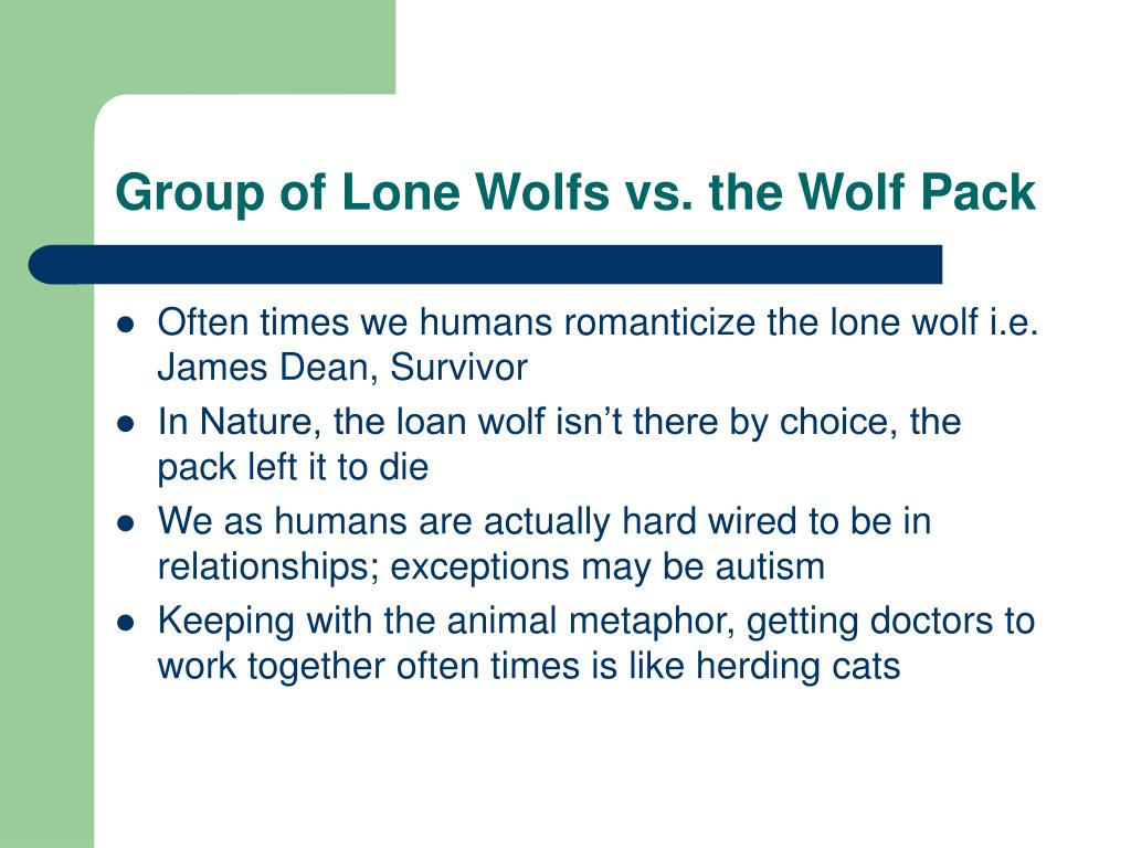 Group of Lone Wolfs vs. the Wolf Pack