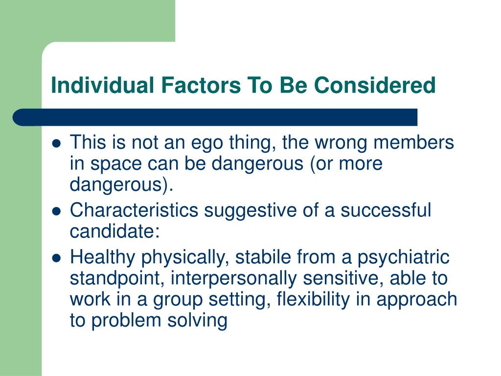 Individual Factors To Be Considered
