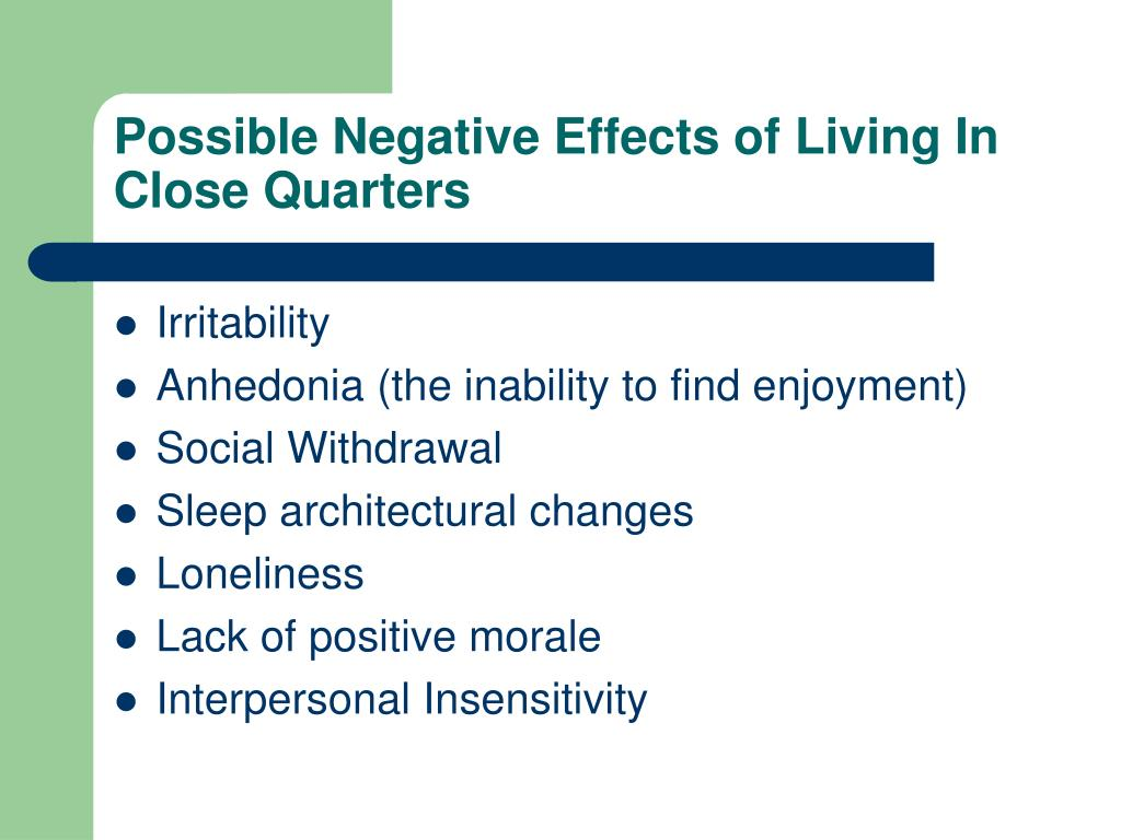 Possible Negative Effects of Living In Close Quarters