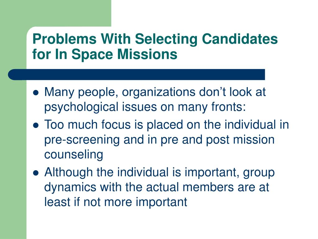 Problems With Selecting Candidates for In Space Missions