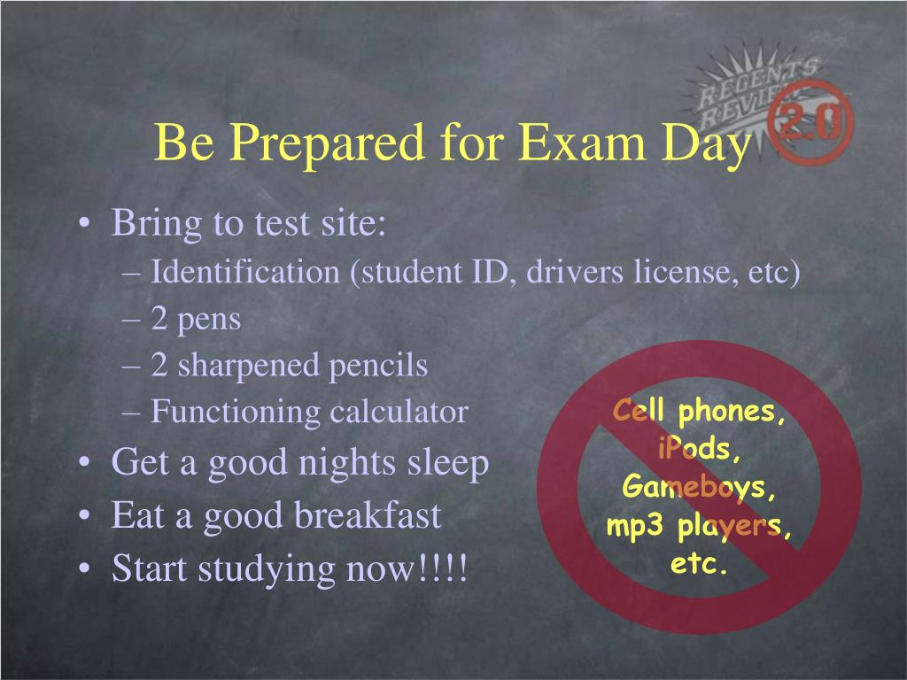 Be Prepared for Exam Day