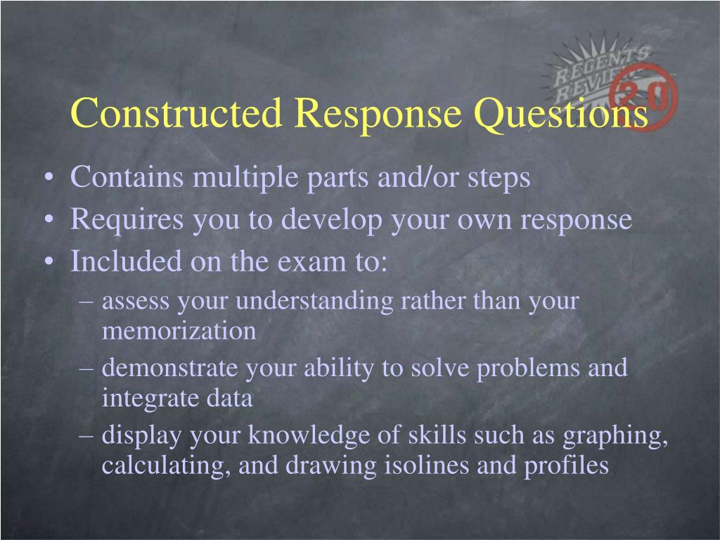 Constructed Response Questions