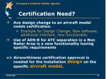 certification need