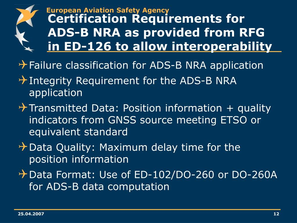 Certification Requirements for ADS-B NRA as provided from RFG in ED-126 to allow interoperability