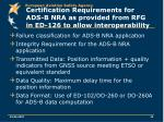 certification requirements for ads b nra as provided from rfg in ed 126 to allow interoperability