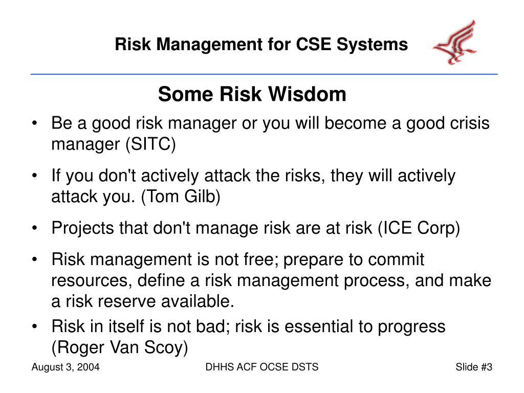 Some Risk Wisdom