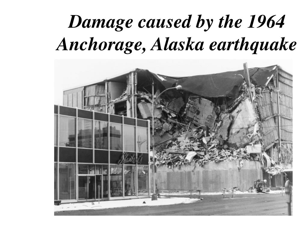 Damage caused by the 1964 Anchorage, Alaska earthquake