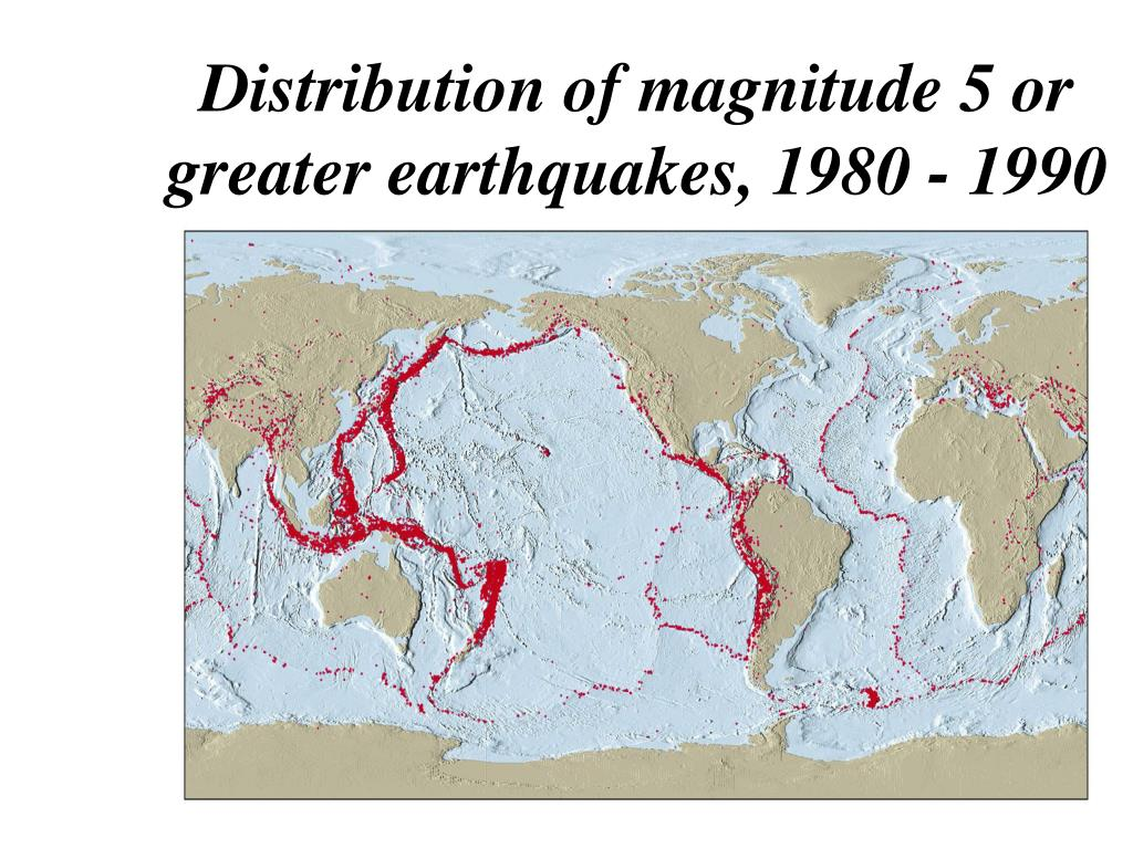 Distribution of magnitude 5 or greater earthquakes, 1980 - 1990
