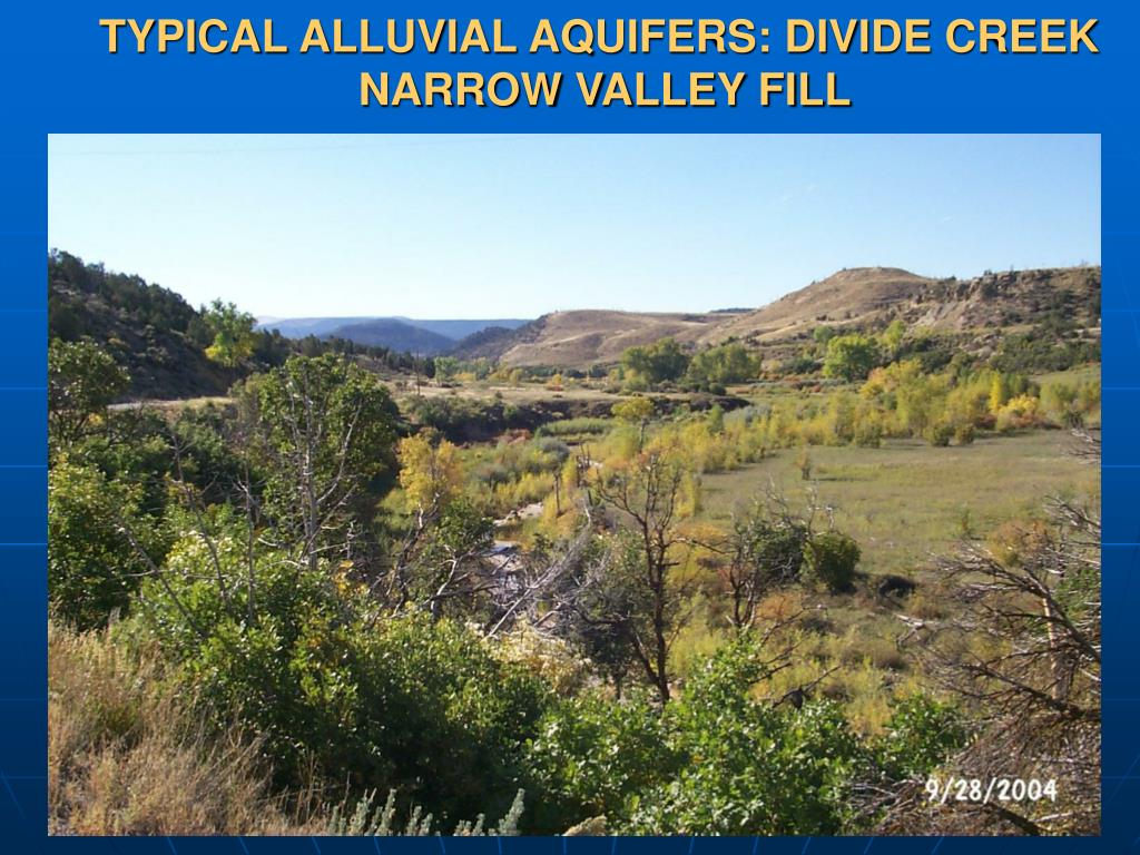 TYPICAL ALLUVIAL AQUIFERS: DIVIDE CREEK