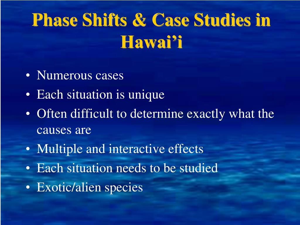 Phase Shifts & Case Studies in Hawai'i