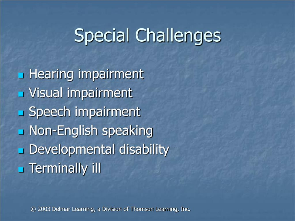 Special Challenges