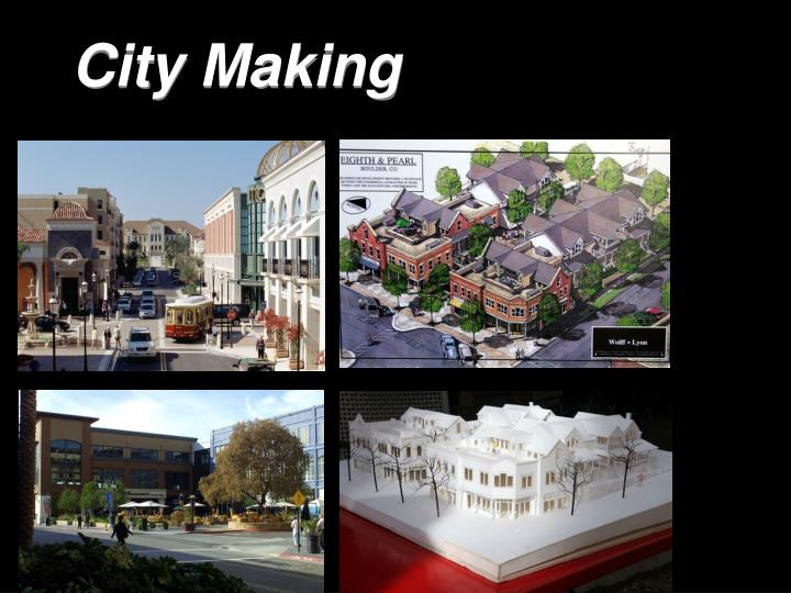 City Making