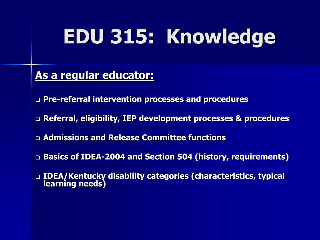 EDU 315:  Knowledge
