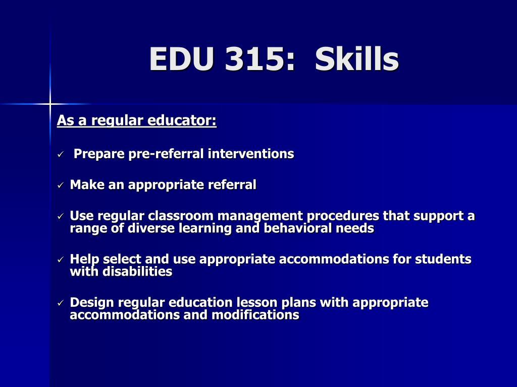 EDU 315:  Skills
