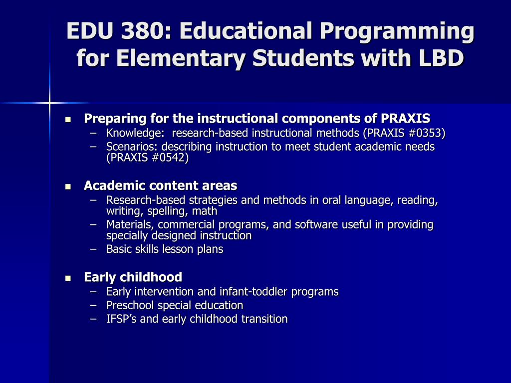 EDU 380: Educational Programming for Elementary Students with LBD