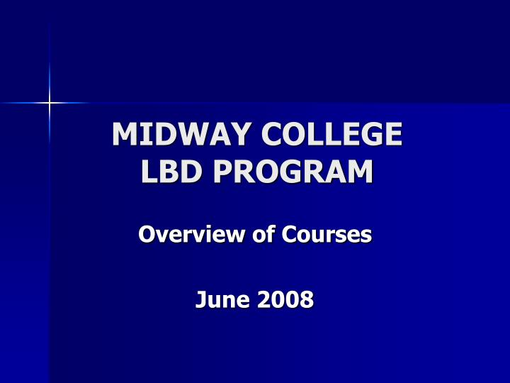 Midway college lbd program l.jpg