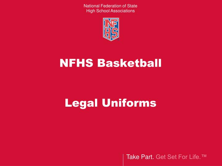 Nfhs basketball legal uniforms l.jpg
