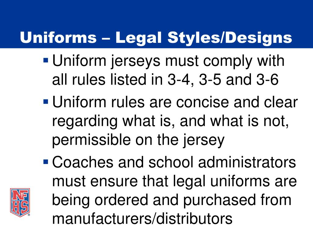 Uniforms – Legal Styles/Designs
