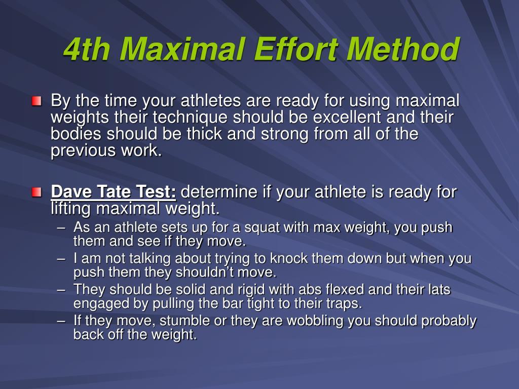 4th Maximal Effort Method
