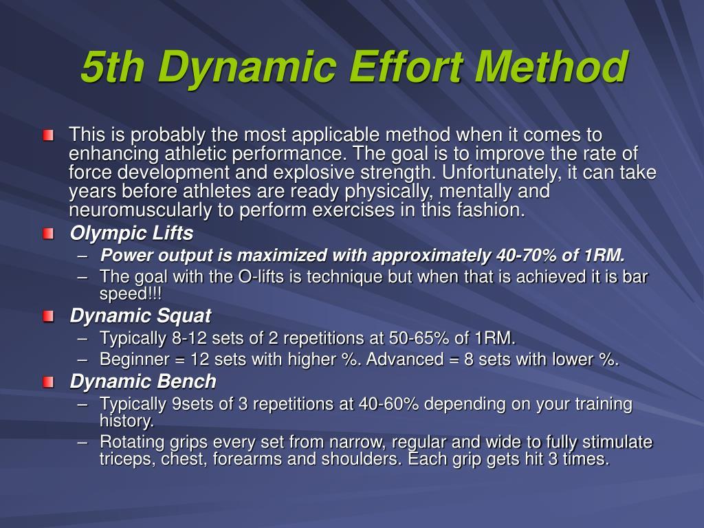 5th Dynamic Effort Method
